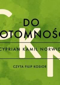 Do potomności - Norwid Cyprian Kamil