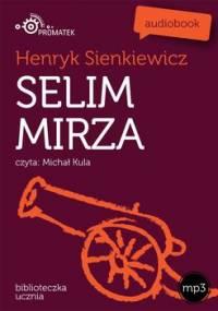 Selim Mirza - Sienkiewicz Henryk