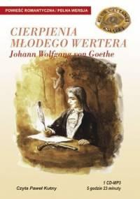 Cierpienia młodego Wertera - Goethe Johann Wolfgang
