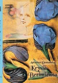 Krysia Bezimienna - Domańska Antonina
