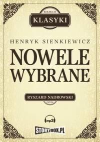 Nowele wybrane - Sienkiewicz Henryk