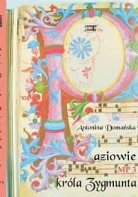 Paziowie Króla Zygmunta - Domańska Antonina