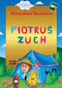 Piotruś Zuch - Buczkówna Mieczysława