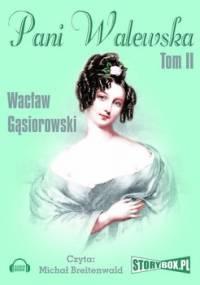 Pani Walewska. Tom 2 - Gąsiorowski Wacław