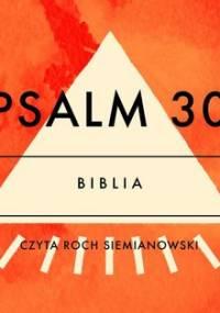 Psalm 30 - Opracowanie zbiorowe