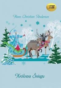 Królowa śniegu - Andersen Hans Christian