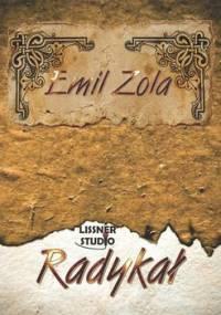 Radykał - Zola Emil