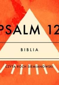 Psalm 12 - Opracowanie zbiorowe