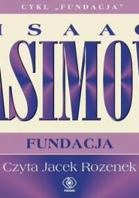 Fundacja. Tom 6 - Asimov Isaac