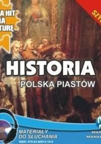 Historia. Polska Piastów - Pogorzelski Krzysztof
