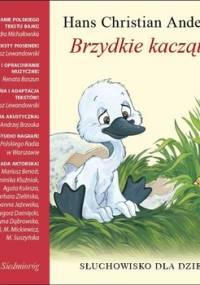 Brzydkie kaczątko - Michałowska Aleksandra