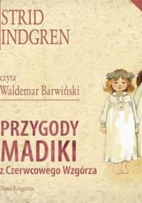 Przygody Madiki z Czerwcowego Wzgórza. Madika z Czerwcowego Wzgórza. Tom 1-2 - Lindgren Astrid