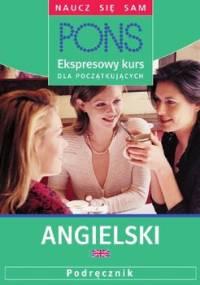 Ekspresowy kurs dla początkujących. Angielski - Tranter Kate, Dias Simone, Heidieker Claudia
