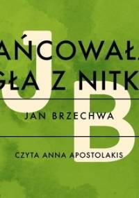 Tańcowała igła z nitką - Brzechwa Jan