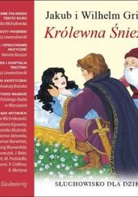 Królewna Śnieżka - Grimm Wilhelm, Grimm Jakub