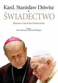 Świadectwo - Svidercoschi Gian Franco, Dziwisz Stanisław