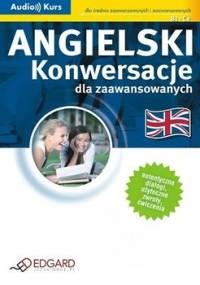 Angielski. Konwersacje dla zaawansowanych - Opracowanie zbiorowe