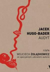 Audyt - Hugo-Bader Jacek