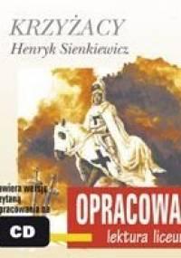 Krzyżacy. Opracowanie - Sienkiewicz Henryk