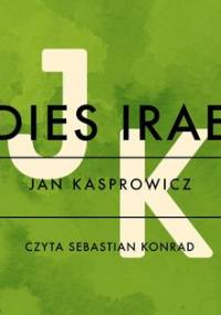 Dies irae - Kasprowicz Jan