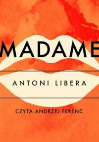 Madame - Libera Antoni