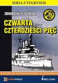 Czwarta czterdzieści pięć - Flisowski Zbigniew