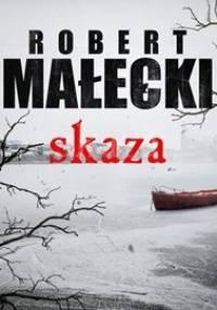Skaza - Małecki Robert