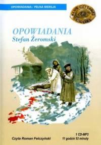 Opowiadania - Żeromski Stefan