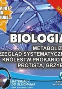 Biologia. Metabolizm. Przegląd systematyczny królestw prokariota - Wołowska Jadwiga, Biernacka Renata