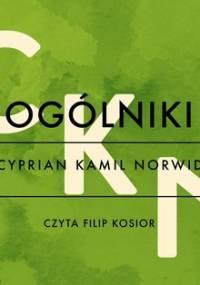 Ogólniki - Norwid Cyprian Kamil