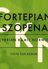 Fortepian Chopina - Norwid Cyprian Kamil