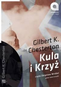 Kula i krzyż - Chesterton Gilbert Keith