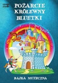 Pożarcie królewny Bluetki - Wojtyszko Maciej