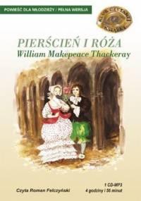 Pierścień i róża - Thackeray William Makepeace