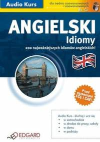 Angielski Idiomy - Opracowanie zbiorowe