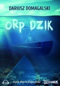 ORP Dzik - Domagalski Dariusz