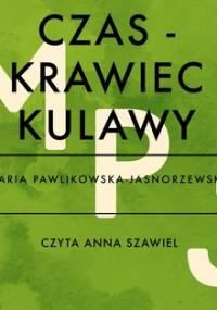 Czas - krawiec kulawy - Pawlikowska-Jasnorzewska Maria