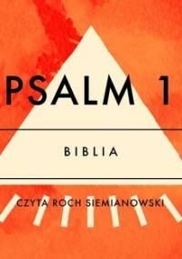Psalm 1 - Opracowanie zbiorowe