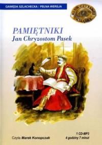 Pamiętniki - Pasek Chryzostom Jan