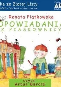 Opowiadania z piaskownicy - Piątkowska Renata