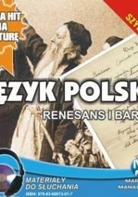 Język Polski. Renesans i Barok - Choromańska Małgorzata