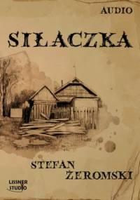 Siłaczka - Żeromski Stefan