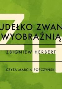 Pudełko zwane wyobraźnią - Herbert Zbigniew