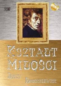 Kształt miłości - Broszkiewicz Jerzy