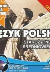Język polski. Starożytność i średniowiecze - Choromańska Małgorzata