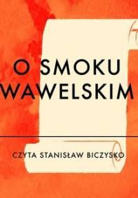 O smoku wawelskim - Berowska Marta
