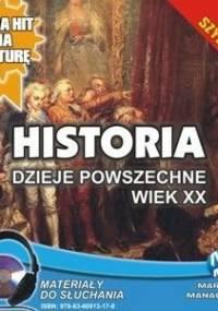 Historia. Dzieje powszechne. Wiek XX - Pogorzelski Krzysztof
