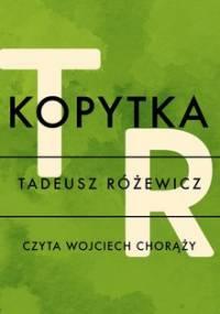 Kopytka - Różewicz Tadeusz