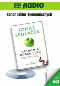 Ekonomia dobra i zła - Sedlacek Tomas