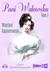 Pani Walewska. Tom 1 - Gąsiorowski Wacław